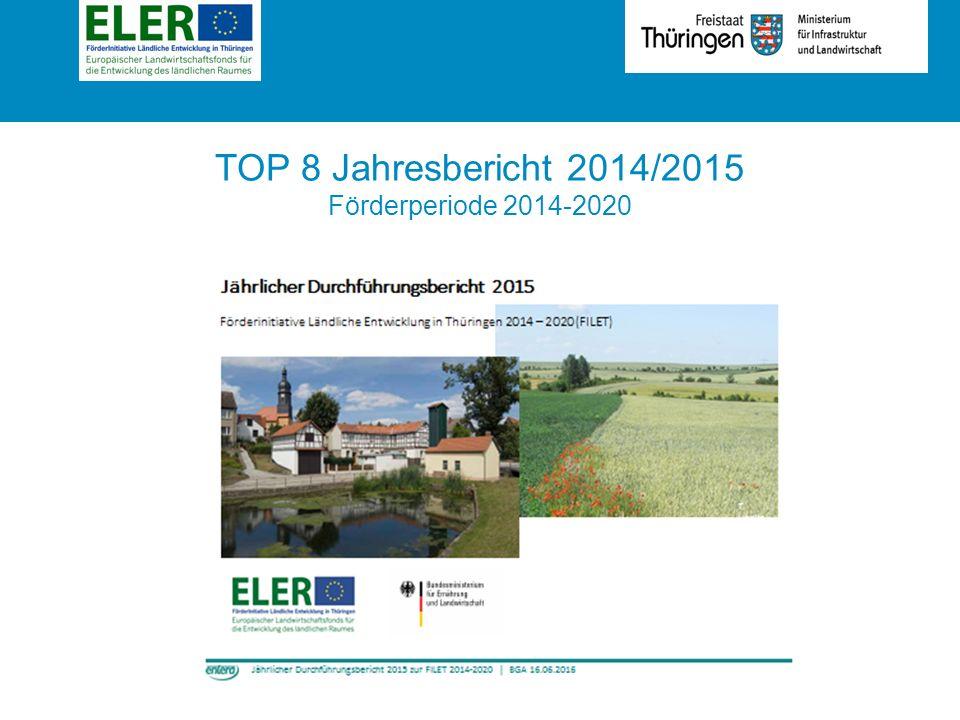 Rubrik TOP 8 Jahresbericht 2014/2015 Förderperiode 2014-2020