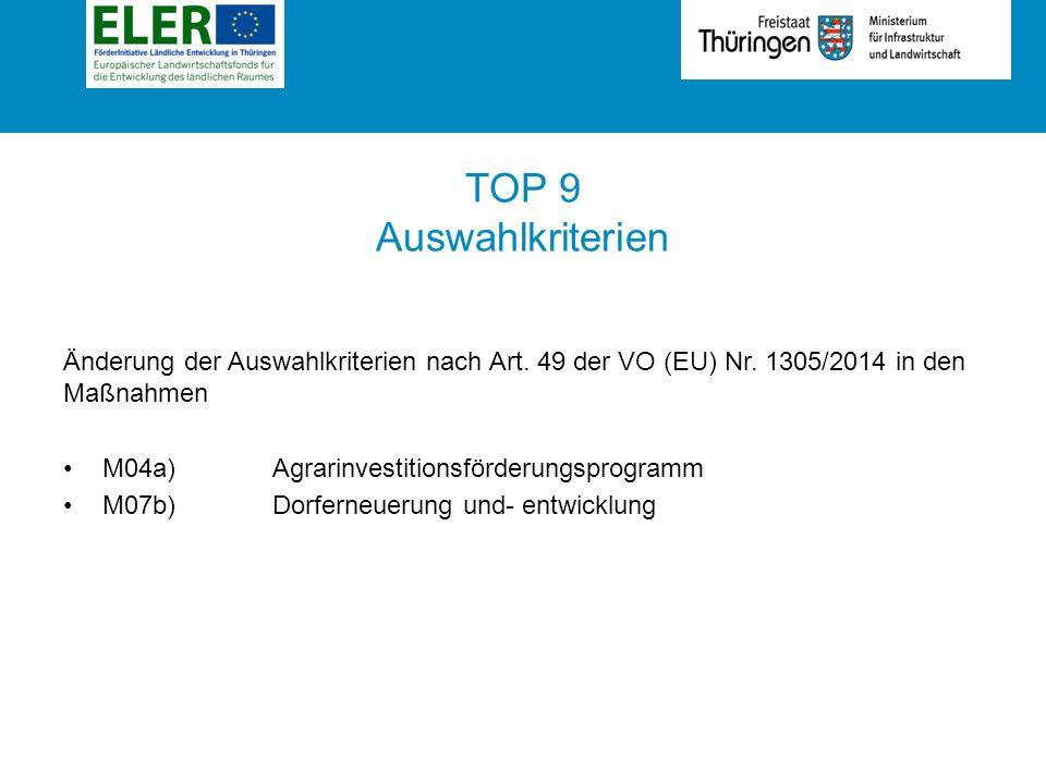 Rubrik TOP 9 Auswahlkriterien Änderung der Auswahlkriterien nach Art.