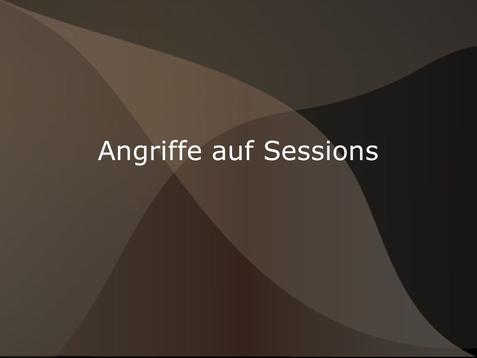 Angriffe auf Sessions