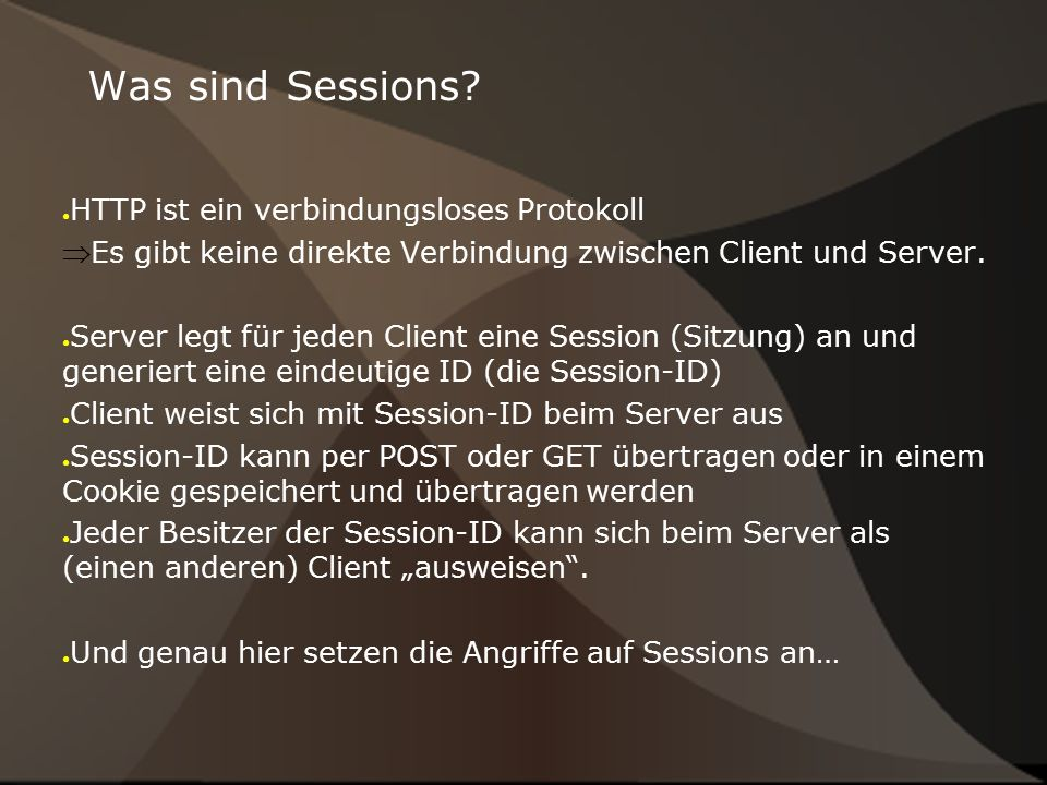 Was sind Sessions.