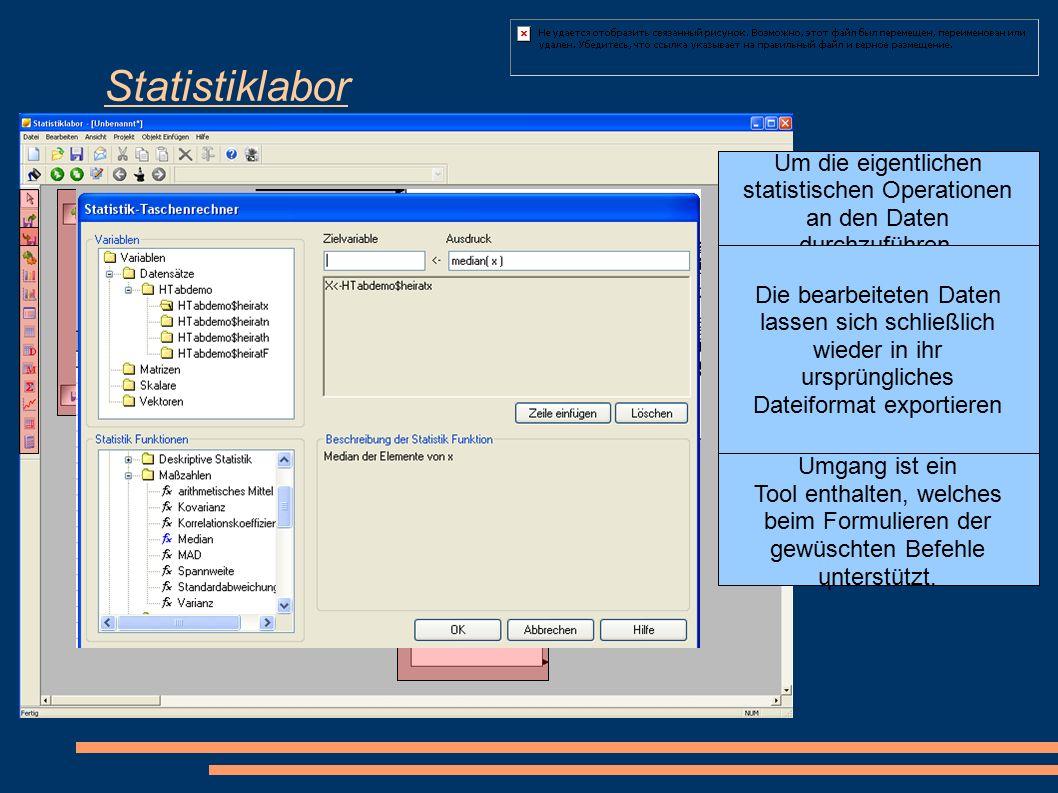 """Statistiklabor Die Oberfläche des Statistik- labors ist ein """"Point&Click Editor, mit dessen Hilfe unterschiedliche Objekte gesetzt werden können."""
