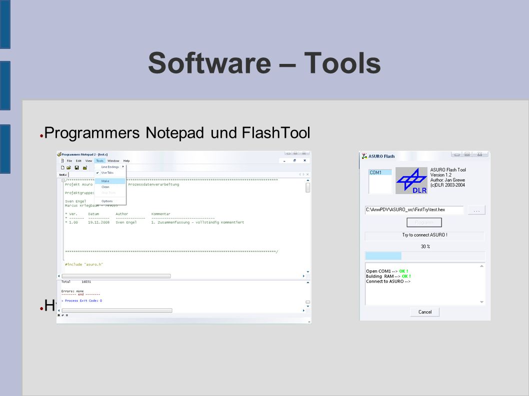 Software – Tools ● Programmers Notepad und FlashTool ● Hyperterminal