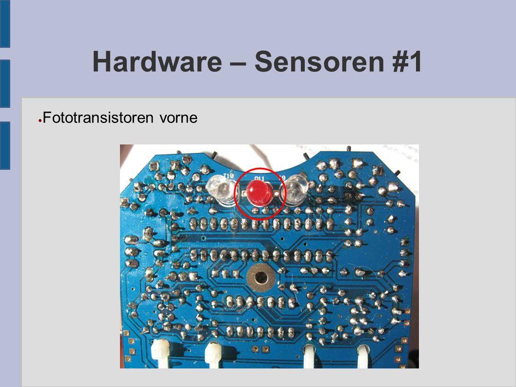 Hardware – Sensoren #1 ● Fototransistoren vorne