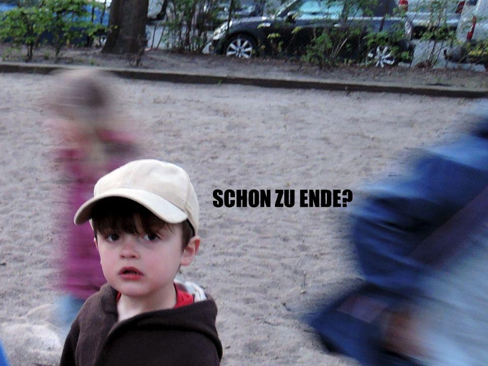 SCHON ZU ENDE 26