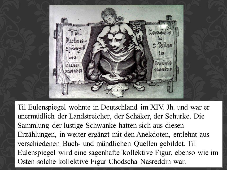 Til Eulenspiegel wohnte in Deutschland im XIV. Jh. und war er unermüdlich der Landstreicher, der Schäker, der Schurke. Die Sammlung der lustige Schwan