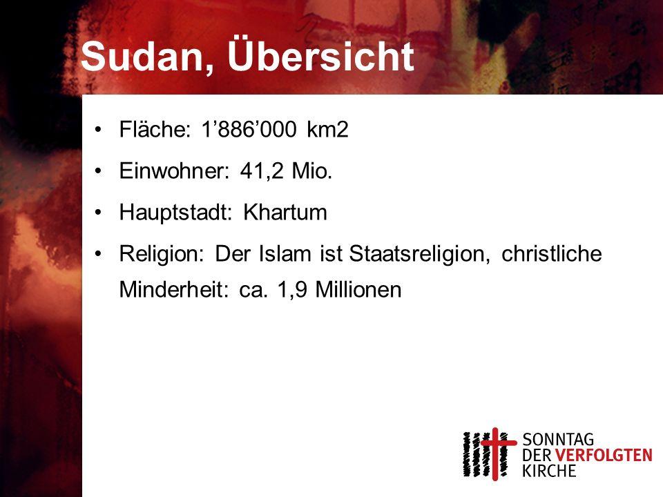 Sudan, Übersicht Fläche: 1'886'000 km2 Einwohner: 41,2 Mio. Hauptstadt: Khartum Religion: Der Islam ist Staatsreligion, christliche Minderheit: ca. 1,