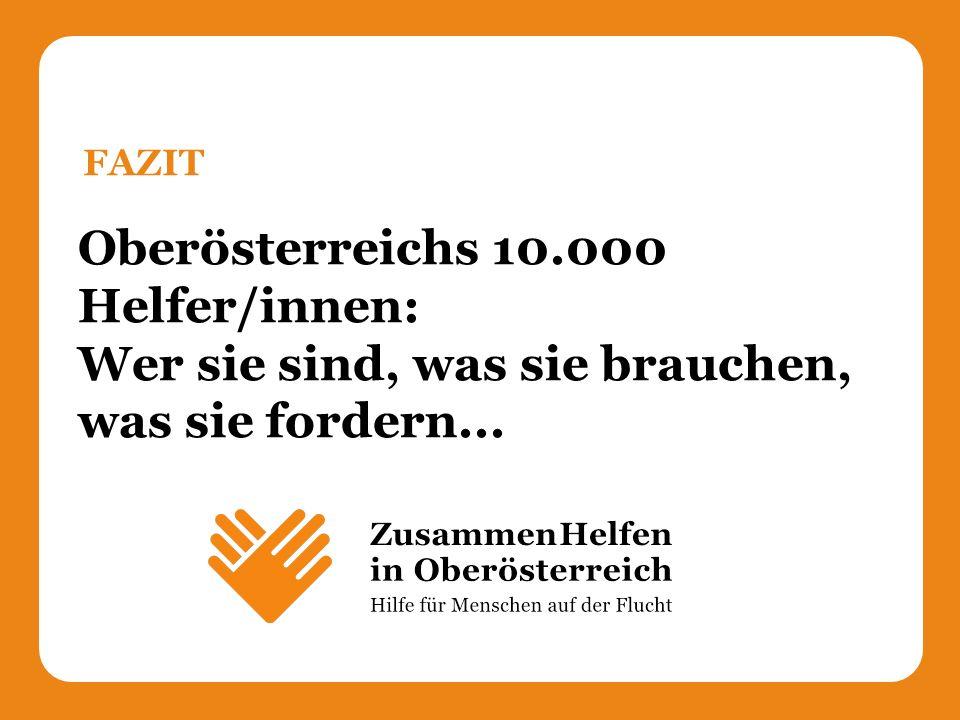 Oberösterreichs 10.000 Helfer/innen: Wer sie sind, was sie brauchen, was sie fordern... FAZIT