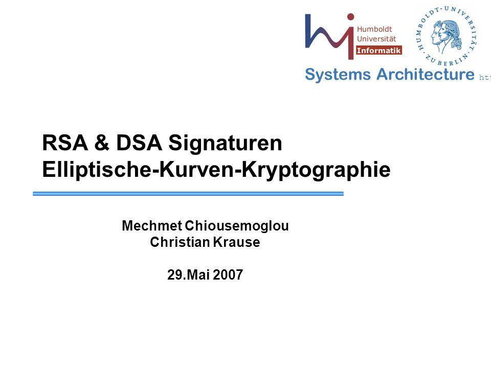 32 May 2006 - 32 Systems Architecture http://sar.informatik.hu-berlin.de Elliptische Kurven  die Punkte der elliptischen Kurve bilden zusammen mit einer Verknüpfung + eine Gruppe.
