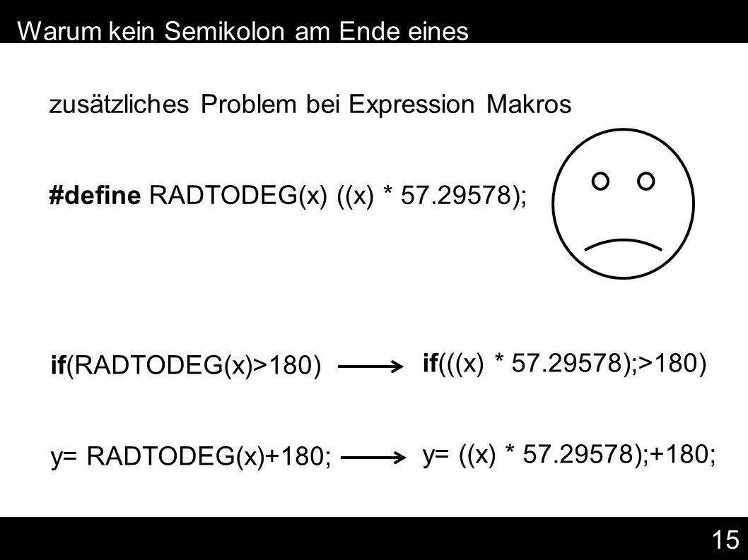 15 – Warum kein Semikolon am Ende eines Makros.