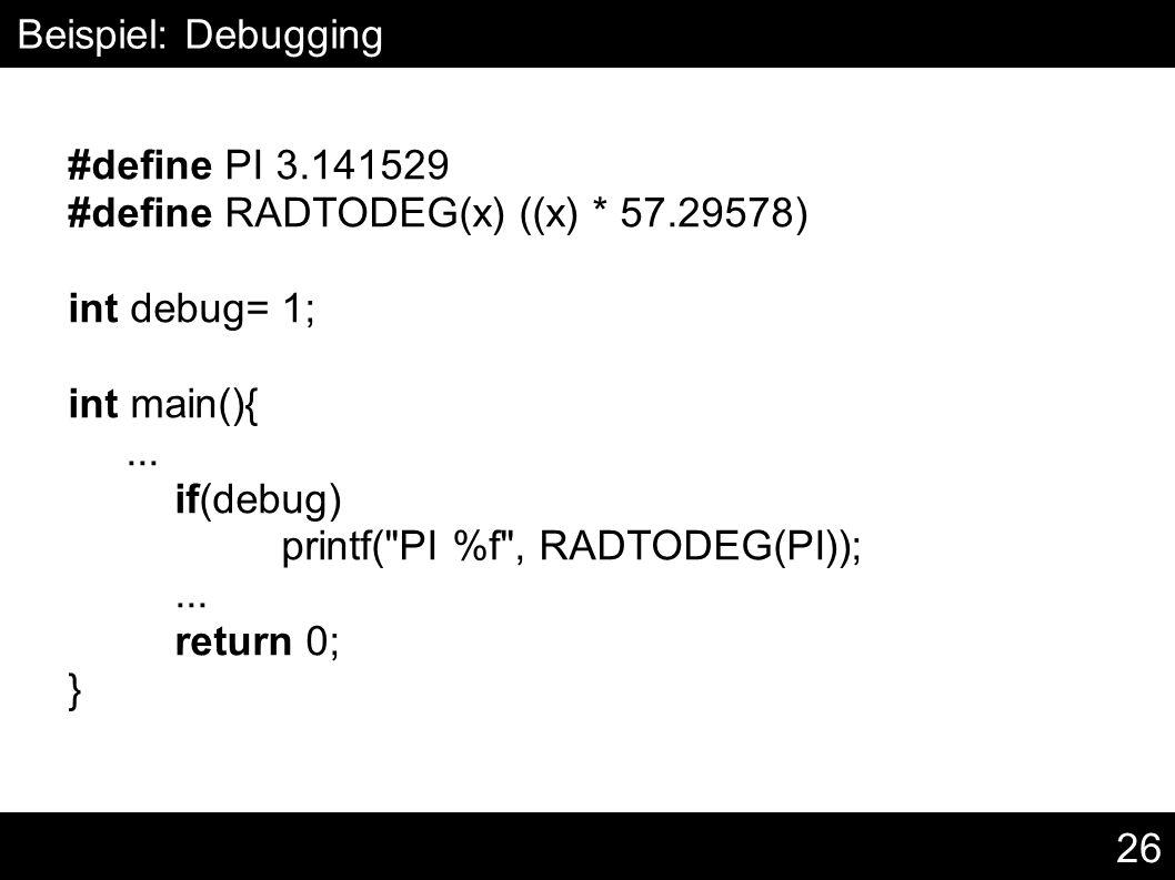 26 #define PI 3.141529 #define RADTODEG(x) ((x) * 57.29578) int debug= 1; int main(){...
