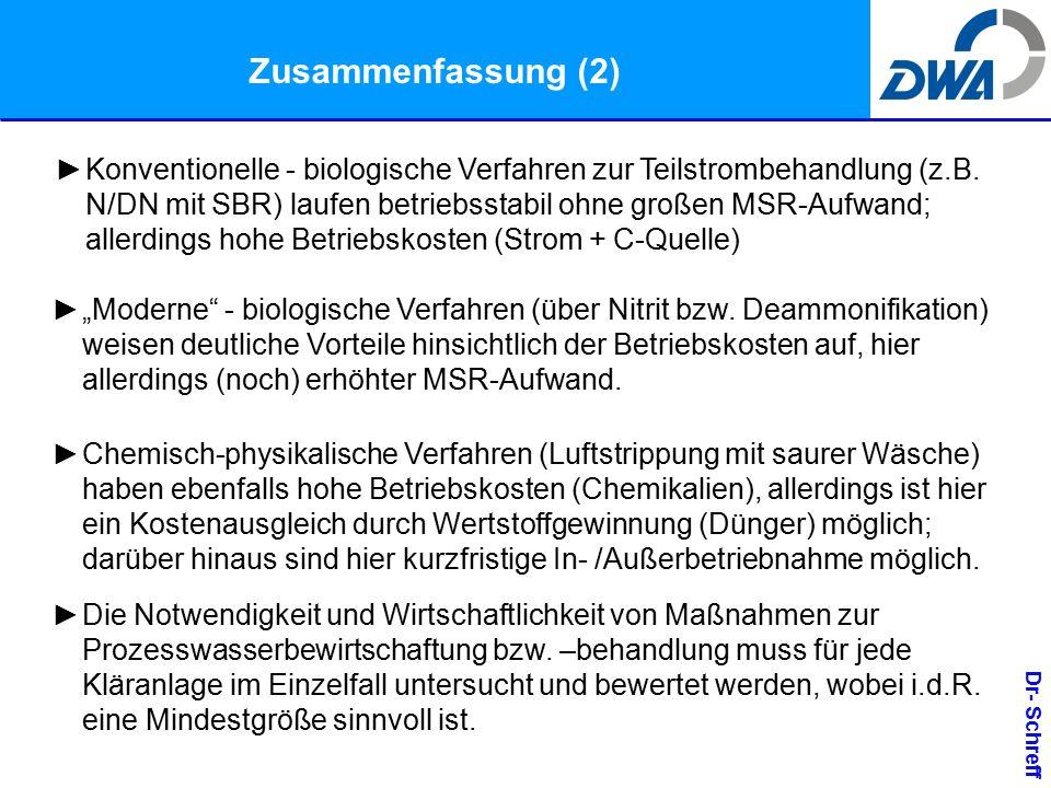 Dr- Schreff Zusammenfassung (2) ►Konventionelle - biologische Verfahren zur Teilstrombehandlung (z.B.