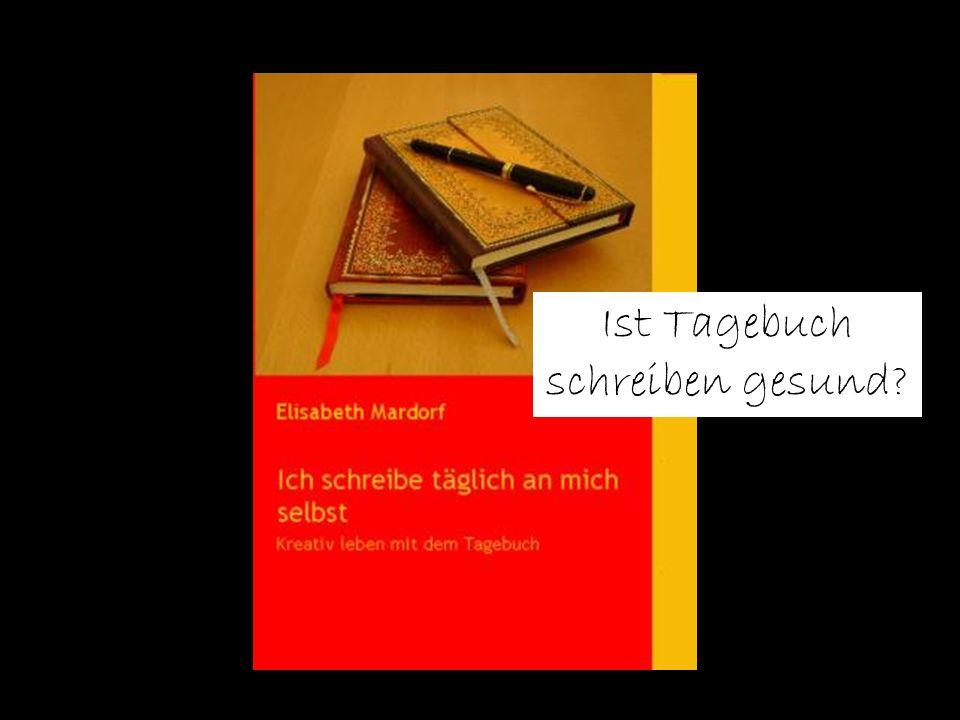 Folie 1 TU Dresden, 24.5.2012Gesundheitspsychologie Ist Tagebuch schreiben gesund