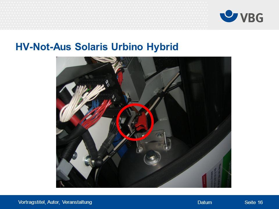Vortragstitel, Autor, Veranstaltung DatumSeite 16 HV-Not-Aus Solaris Urbino Hybrid