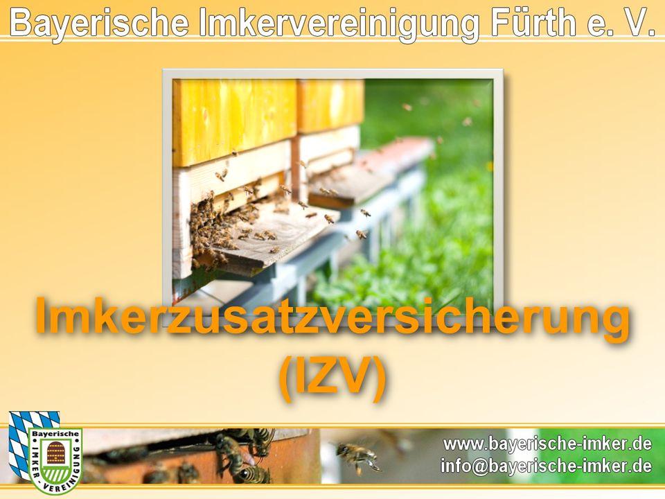Imkerzusatzversicherung (IZV) Imkerzusatzversicherung (IZV)