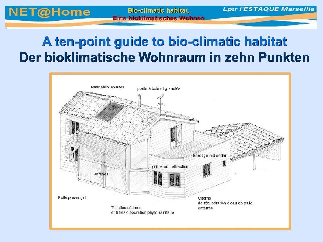 A ten-point guide to bio-climatic habitat Der bioklimatische Wohnraum in zehn Punkten Bio-climatic habitat, Eine bioklimatisches Wohnen