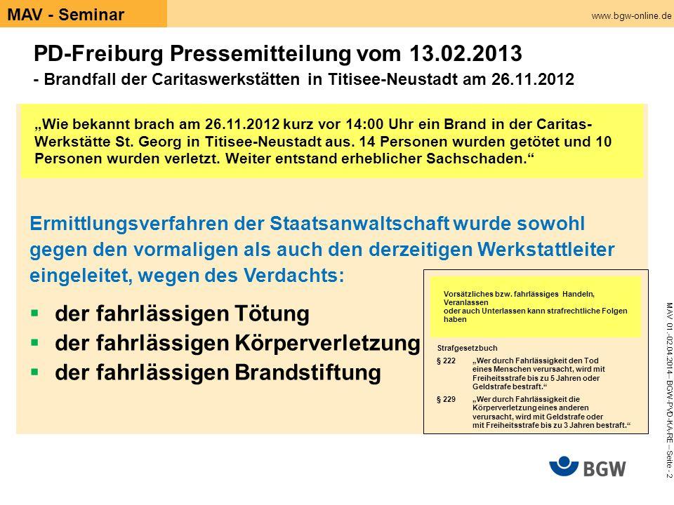 """www.bgw-online.de MAV 01.-02.04.2014– BGW-PVD-KA-RE – Seite - 2 MAV - Seminar """"Wie bekannt brach am 26.11.2012 kurz vor 14:00 Uhr ein Brand in der Car"""