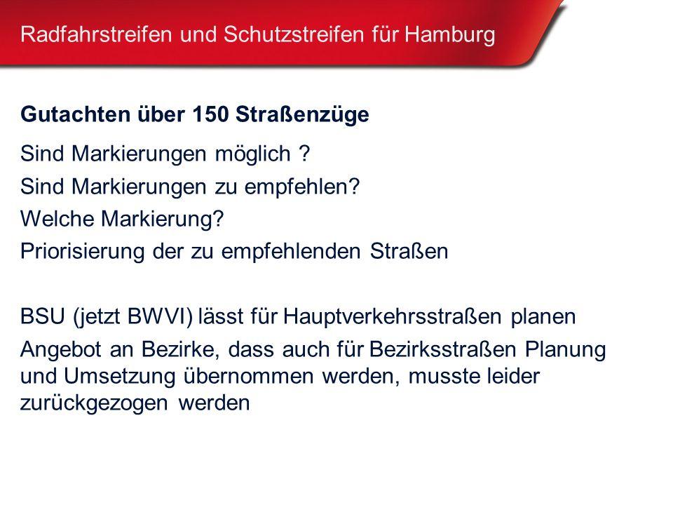 Radfahrstreifen und Schutzstreifen für Hamburg Gutachten über 150 Straßenzüge Sind Markierungen möglich .