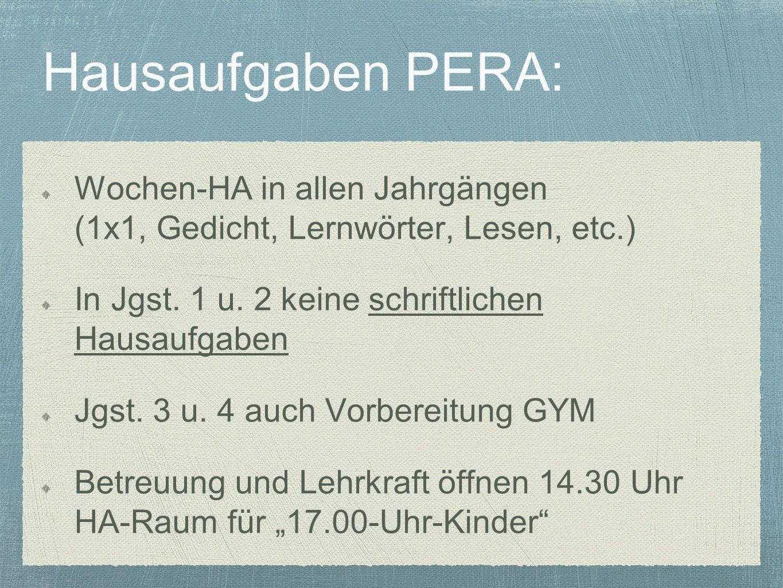 Hausaufgaben PERA: Wochen-HA in allen Jahrgängen (1x1, Gedicht, Lernwörter, Lesen, etc.) In Jgst.