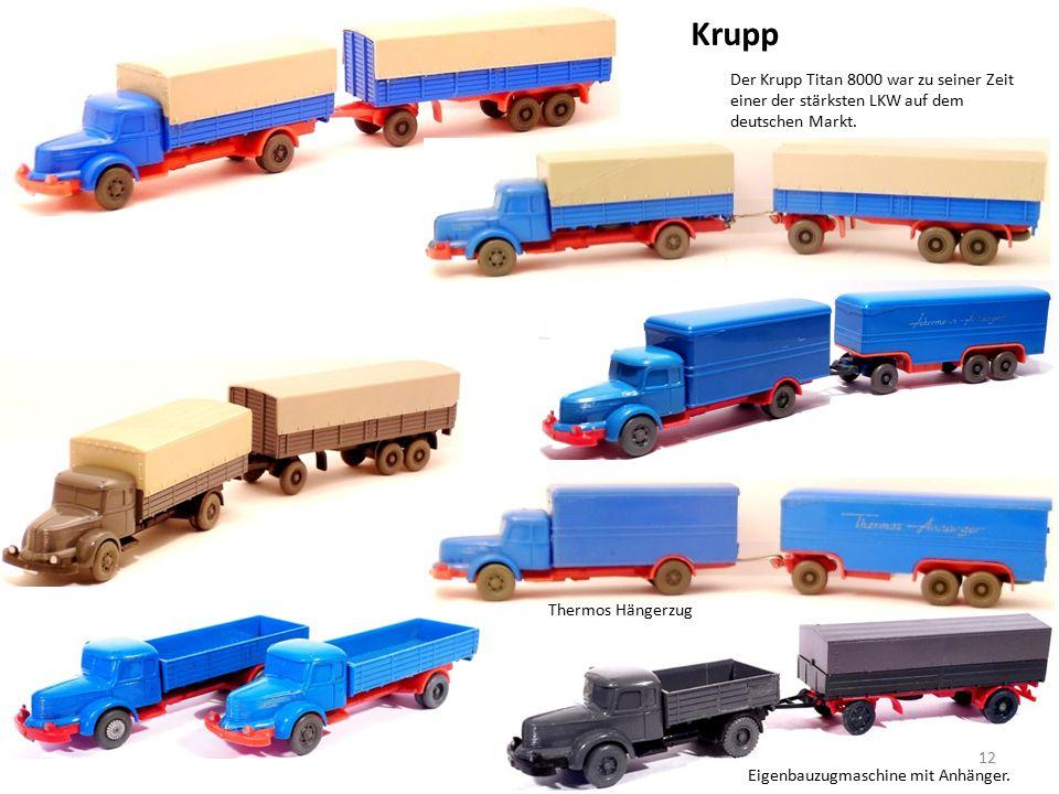 Krupp Der Krupp Titan 8000 war zu seiner Zeit einer der stärksten LKW auf dem deutschen Markt.