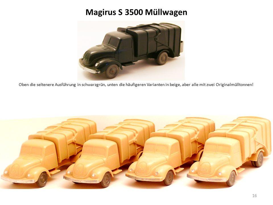 Magirus S 3500 Müllwagen 16 Oben die seltenere Ausführung in schwarzgrün, unten die häufigeren Varianten in beige, aber alle mit zwei Originalmülltonnen!