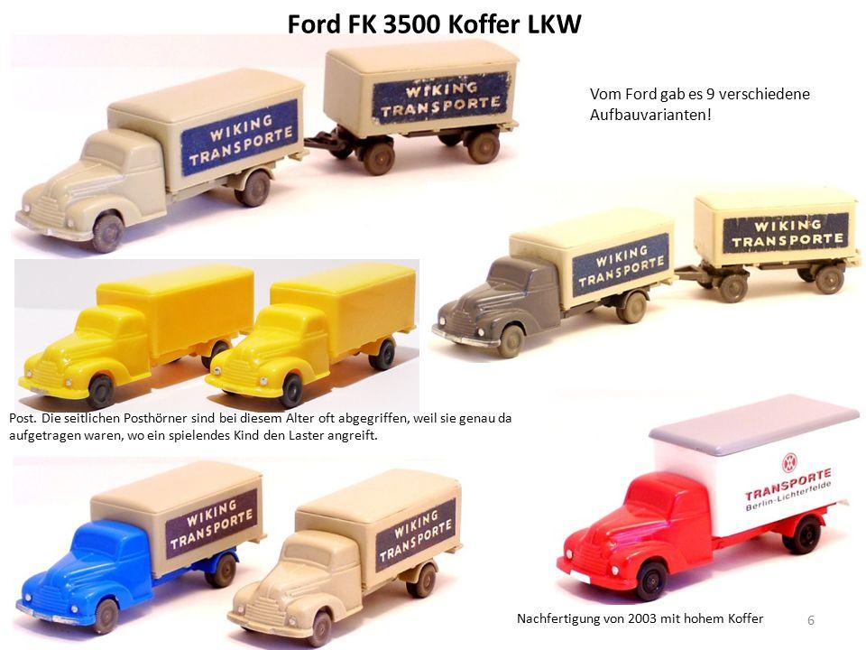 Ford FK 3500 Koffer LKW Nachfertigung von 2003 mit hohem Koffer 6 Vom Ford gab es 9 verschiedene Aufbauvarianten.