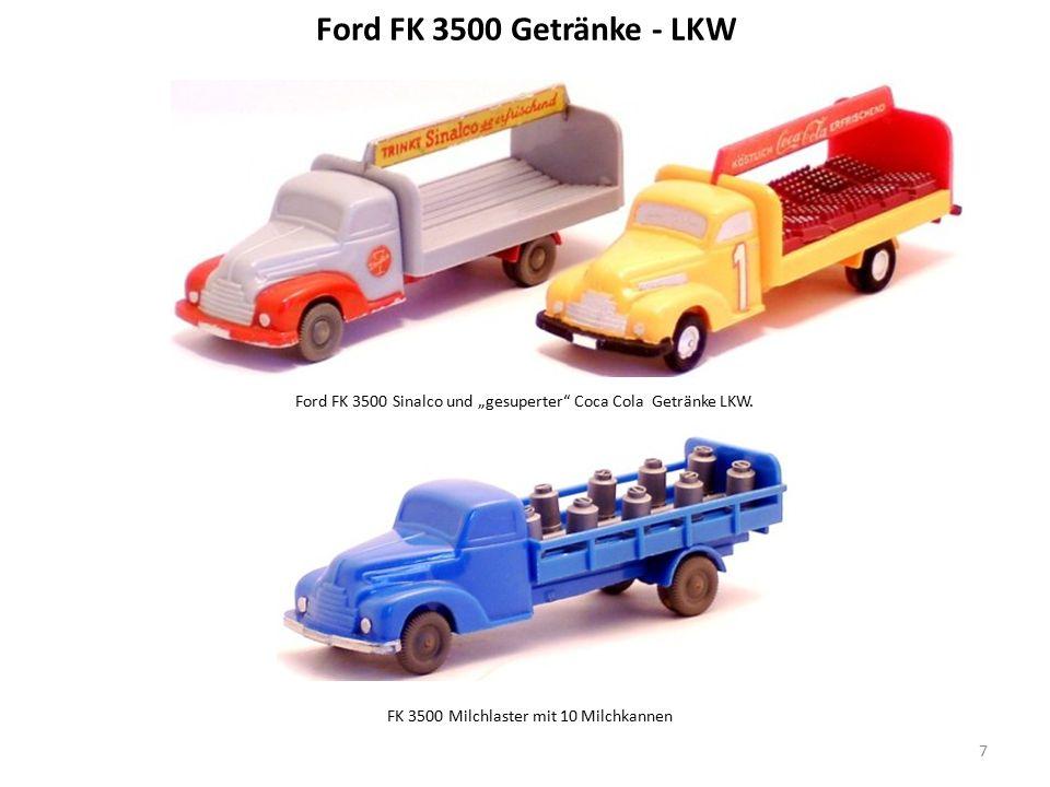 """Ford FK 3500 Getränke - LKW Ford FK 3500 Sinalco und """"gesuperter Coca Cola Getränke LKW."""