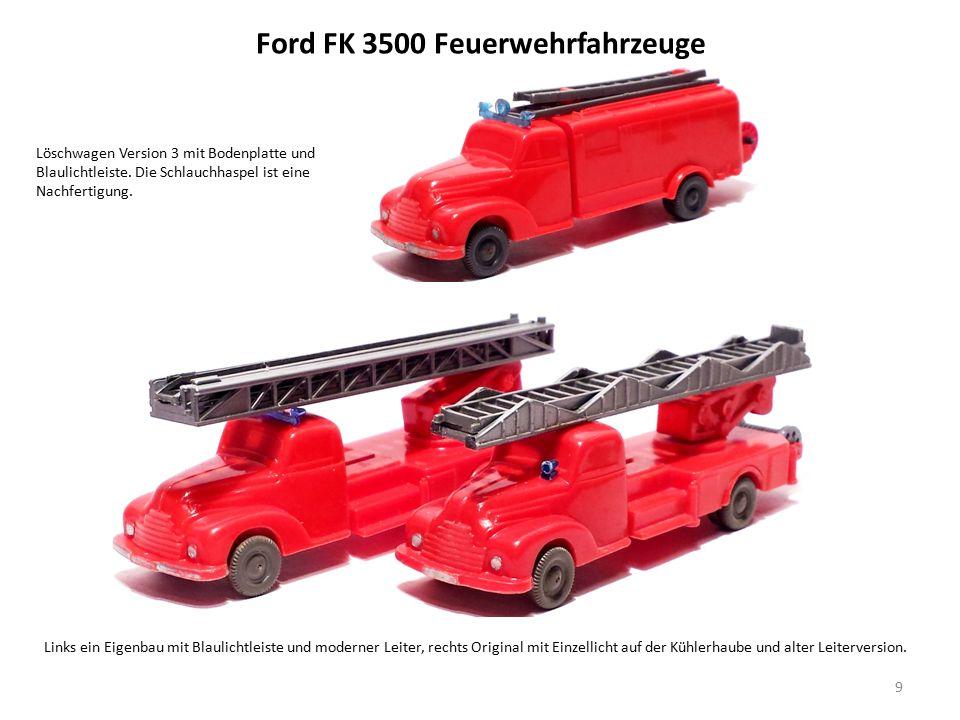 Ford FK 3500 Feuerwehrfahrzeuge 9 Links ein Eigenbau mit Blaulichtleiste und moderner Leiter, rechts Original mit Einzellicht auf der Kühlerhaube und alter Leiterversion.
