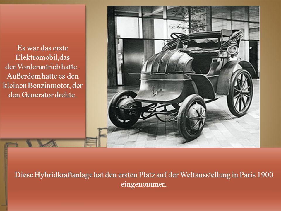 Diese Hybridkraftanlage hat den ersten Platz auf der Weltausstellung in Paris 1900 eingenommen.