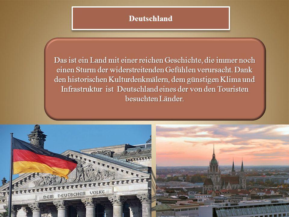 Deutschland ist eine Heimat vieler hervorragender Persönlichkeiten auf dem Gebiet der Kultur, der Kunst, der Wirtschaft, der Industrie.