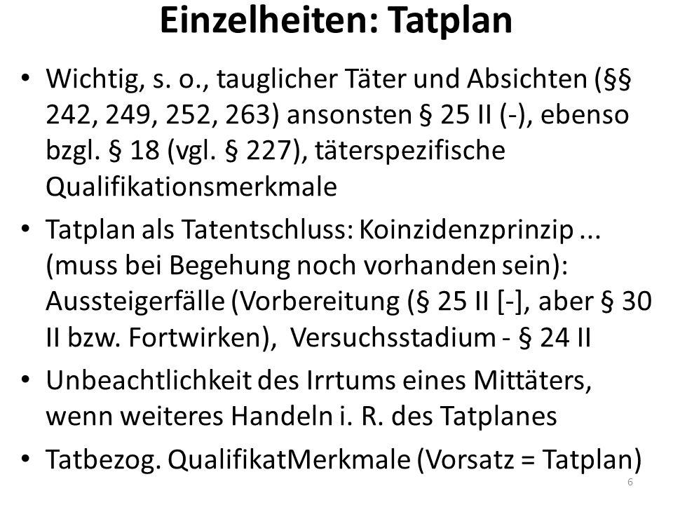 Einzelheiten: Tatplan Wichtig, s.
