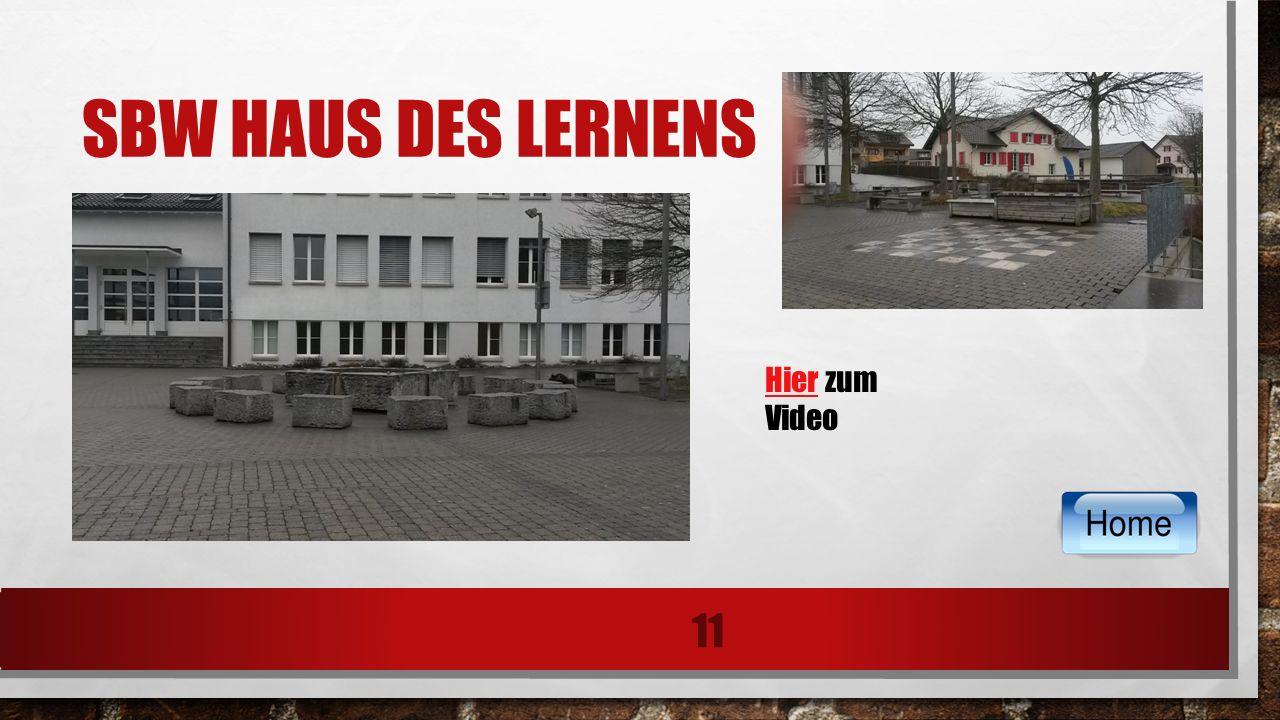 SBW HAUS DES LERNENS 11 HierHier zum Video