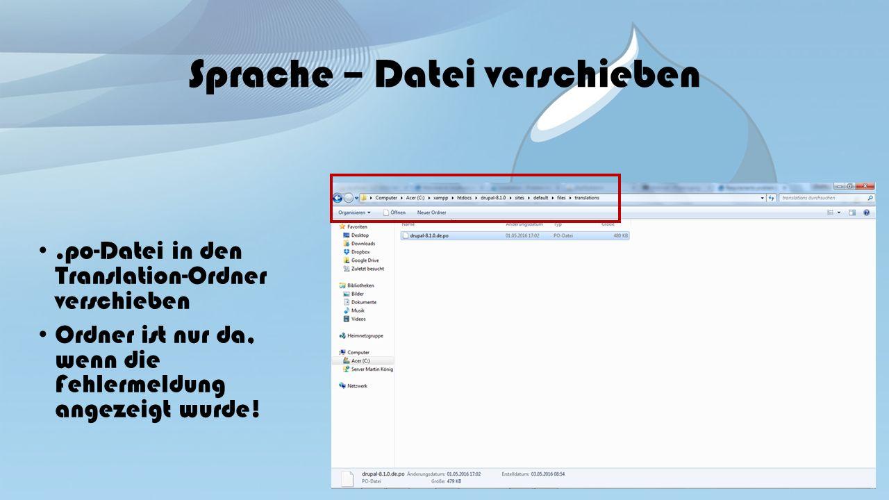 Sprache – Datei verschieben.po-Datei in den Translation-Ordner verschieben Ordner ist nur da, wenn die Fehlermeldung angezeigt wurde!