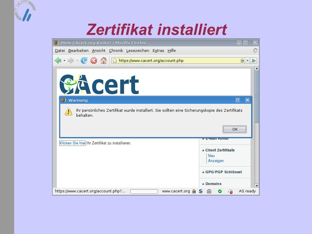 Zertifikat installiert