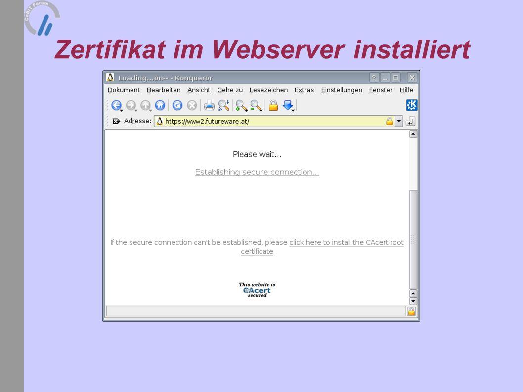 Zertifikat im Webserver installiert