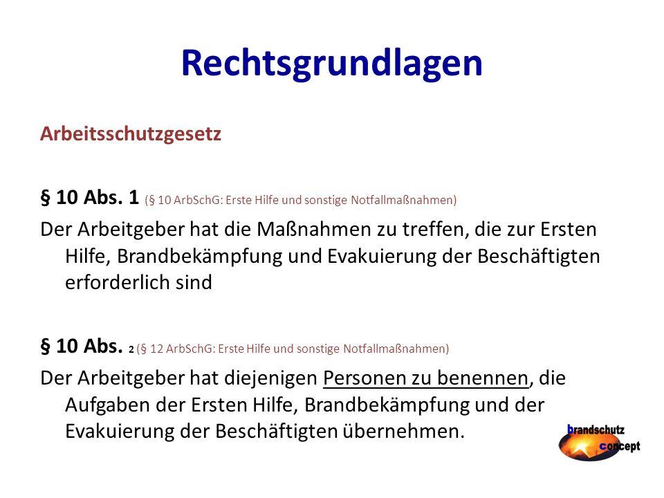 Rechtsgrundlagen Arbeitsschutzgesetz § 10 Abs.