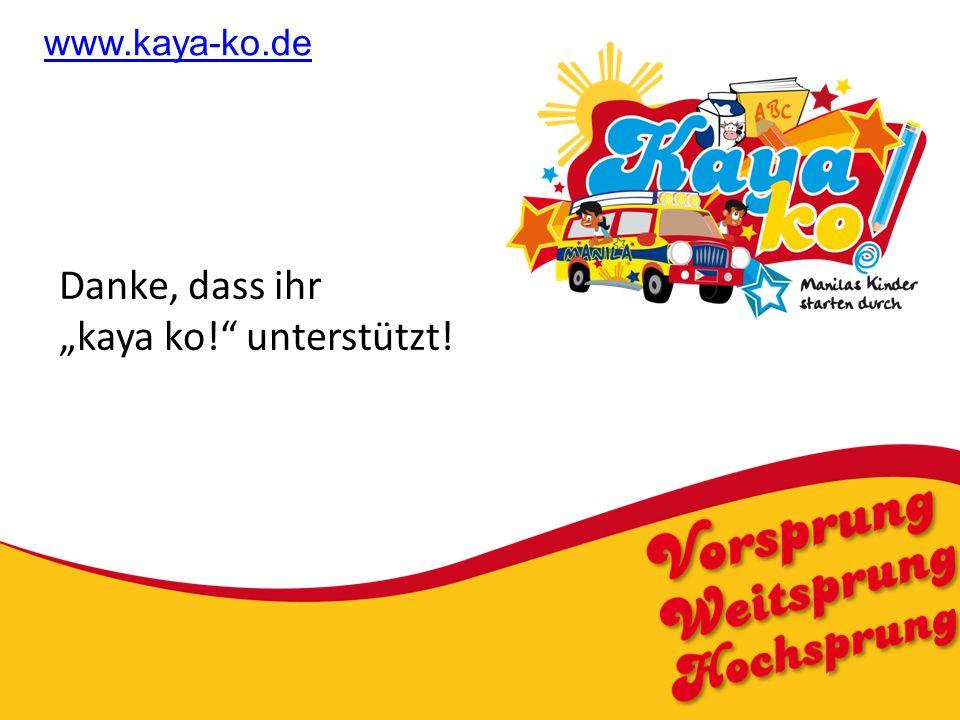 "www.kaya-ko.de Danke, dass ihr ""kaya ko! unterstützt!"