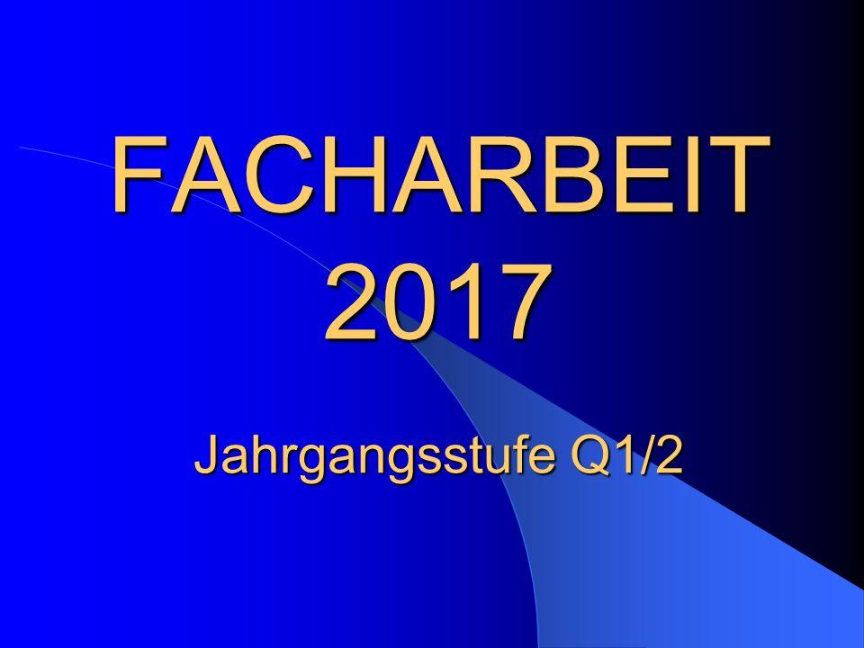Facharbeit 2016 Jahrgangsstufe Q1/2 1 Facharbeit – WOZU.