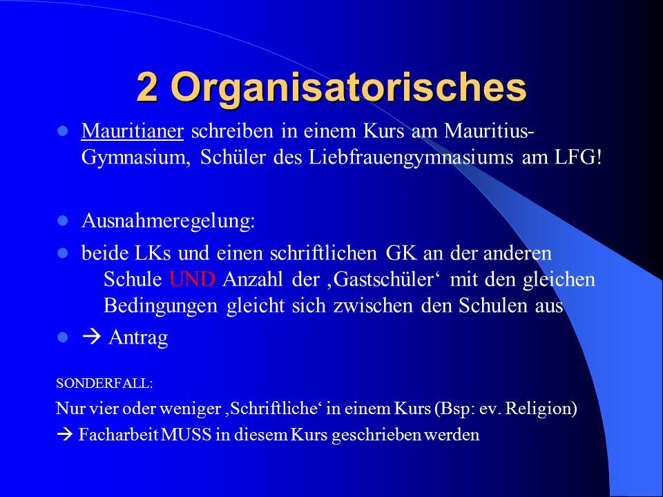 2 Organisatorisches In der Jahrgangsstufe EF beginnende Fremdsprachen (z.B.