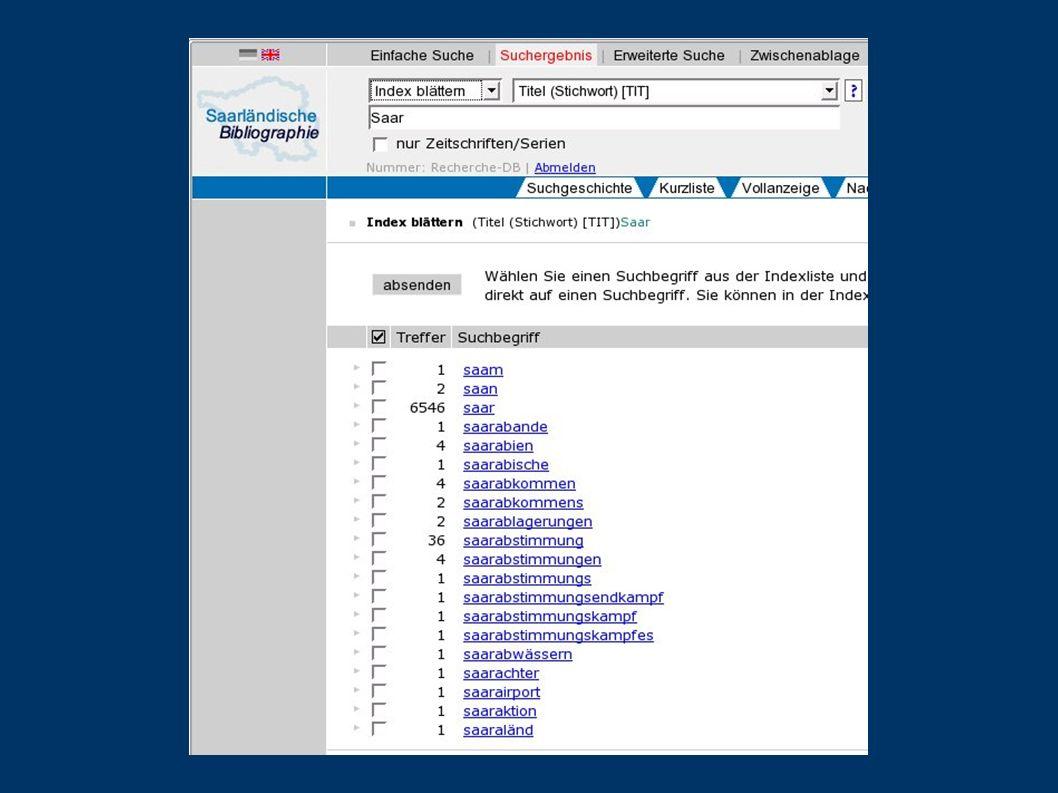 Die Verknüpfung von Suchbegriffen Datenbanken erlauben die Verknüpfung von mehreren Suchbegriffen, z.B.
