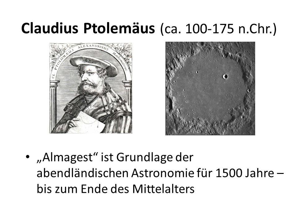 """Claudius Ptolemäus (ca. 100-175 n.Chr.) """"Almagest"""" ist Grundlage der abendländischen Astronomie für 1500 Jahre – bis zum Ende des Mittelalters"""