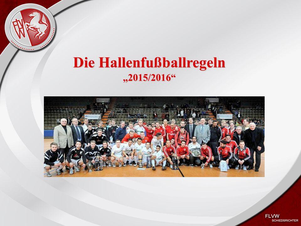 """Heiko Schneider KSL Bochum FLVW Kreis Bochum www.kreis-bochum.de Die Hallenfußballregeln """"2015/2016"""