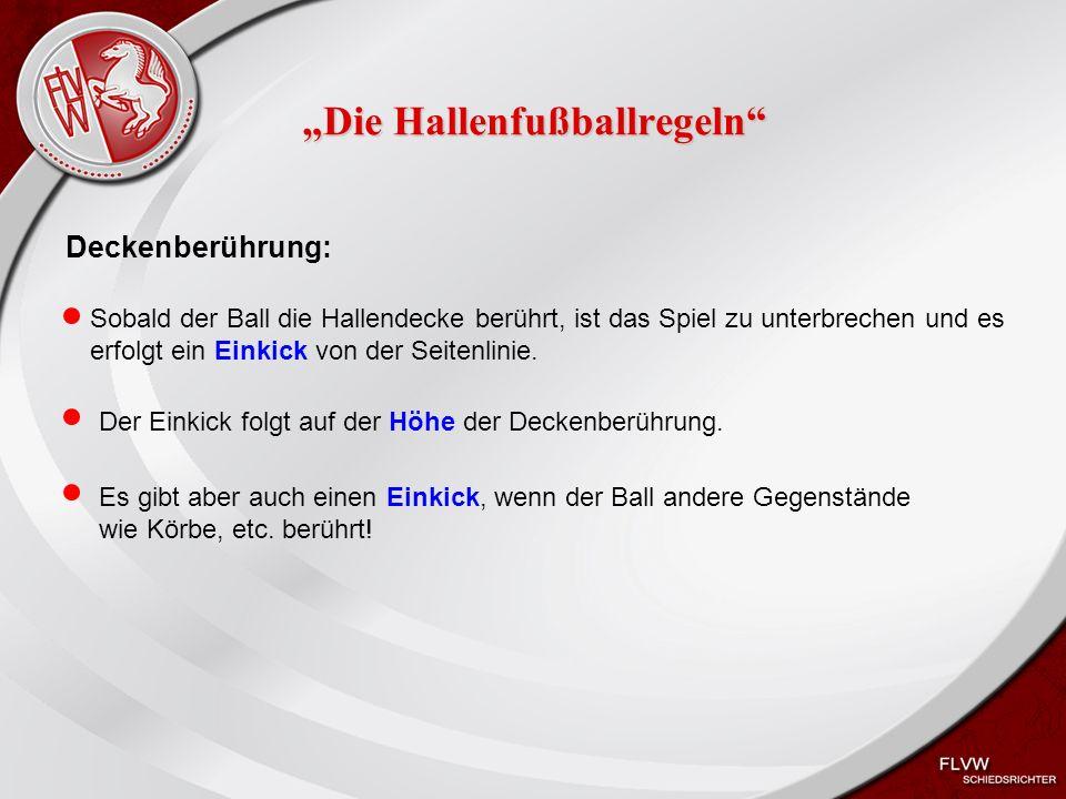 """Heiko Schneider KSL Bochum FLVW Kreis Bochum www.kreis-bochum.de """"Die Hallenfußballregeln Deckenberührung: Sobald der Ball die Hallendecke berührt, ist das Spiel zu unterbrechen und es erfolgt ein Einkick von der Seitenlinie."""