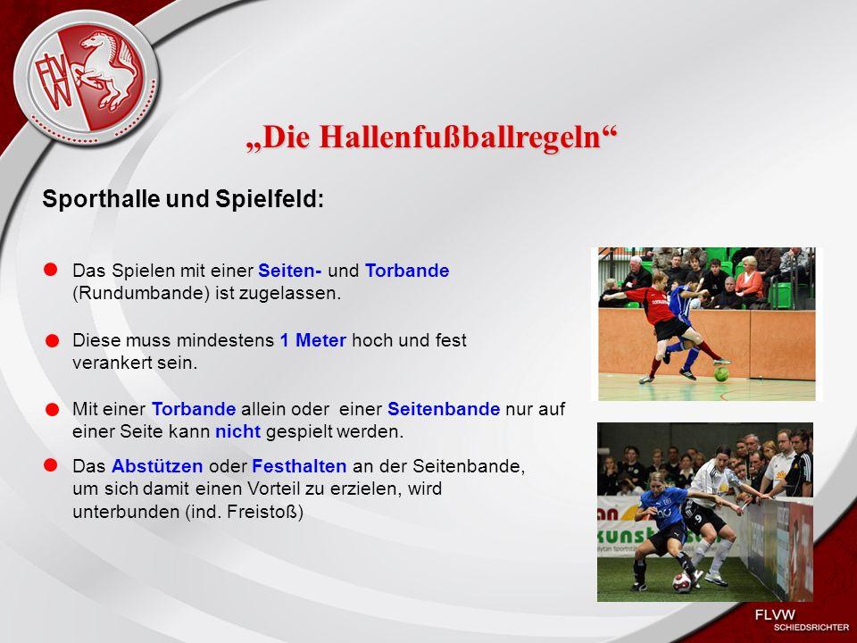 Heiko Schneider KSL Bochum FLVW Kreis Bochum www.kreis-bochum.de Sporthalle und Spielfeld: Das Spielen mit einer Seiten- und Torbande (Rundumbande) ist zugelassen.