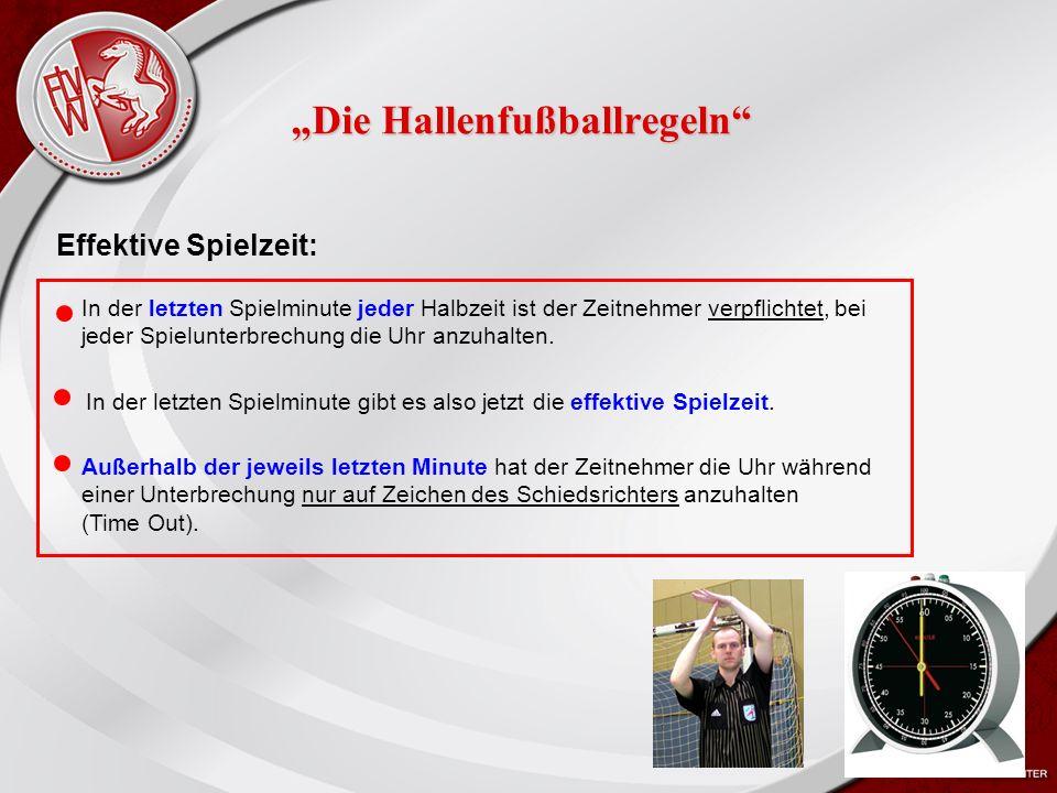 """Heiko Schneider KSL Bochum FLVW Kreis Bochum www.kreis-bochum.de """"Die Hallenfußballregeln Effektive Spielzeit: In der letzten Spielminute jeder Halbzeit ist der Zeitnehmer verpflichtet, bei jeder Spielunterbrechung die Uhr anzuhalten."""