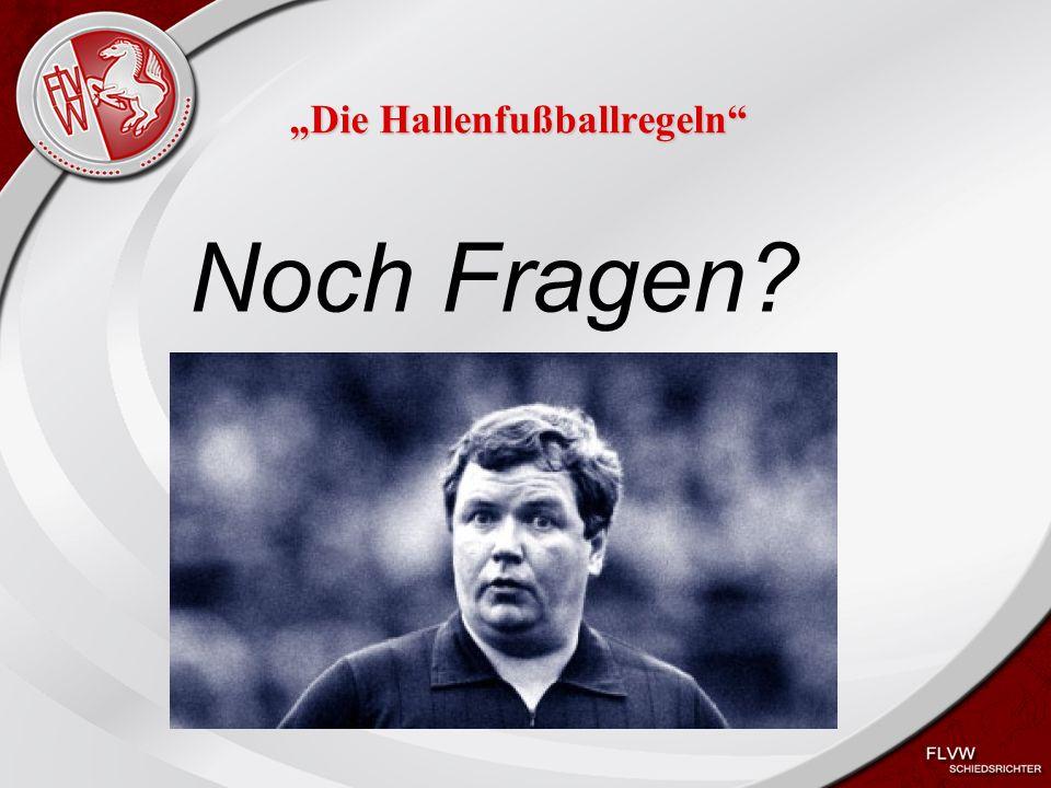 """Heiko Schneider KSL Bochum FLVW Kreis Bochum www.kreis-bochum.de """"Die Hallenfußballregeln Noch Fragen"""