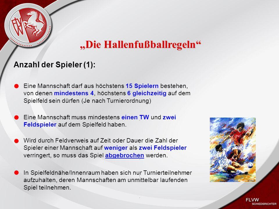 Heiko Schneider KSL Bochum FLVW Kreis Bochum www.kreis-bochum.de Anzahl der Spieler (2): Wechselfehler: Spieler, der das Spielfeld zu früh oder außerhalb des Wechselbereiches betreten hat erhält eine Verwarnung.