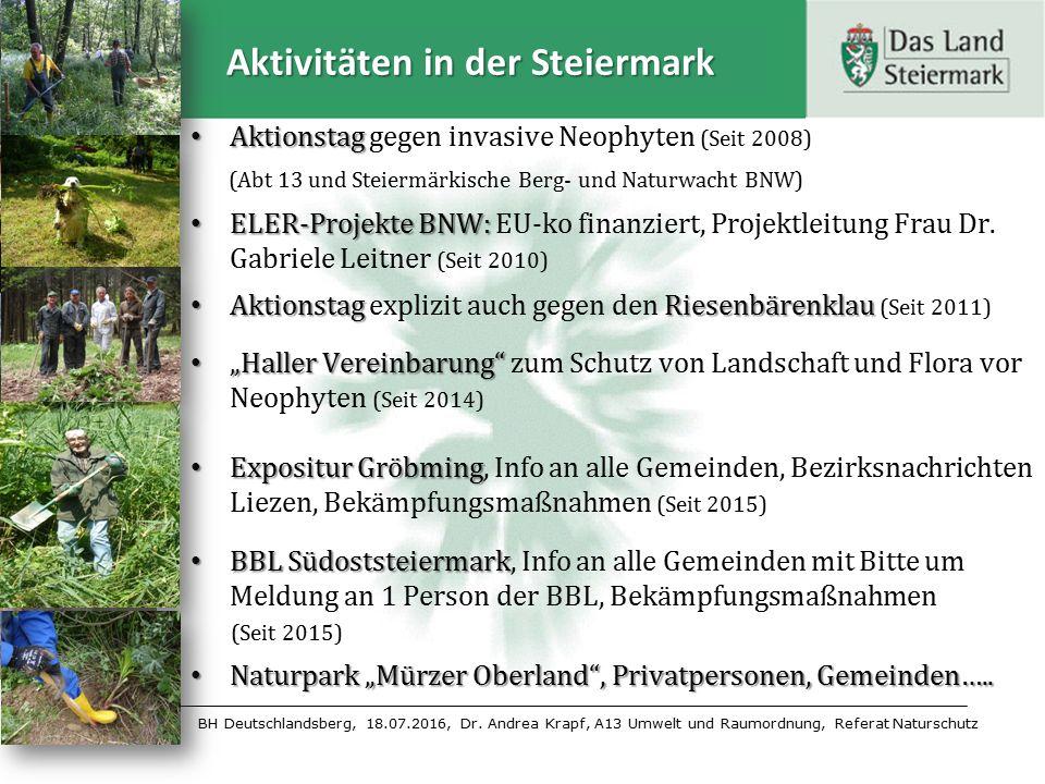 BH Deutschlandsberg, 18.07.2016, Dr. Andrea Krapf, A13 Umwelt und Raumordnung, Referat Naturschutz Aktivitäten in der Steiermark Aktionstag Aktionstag