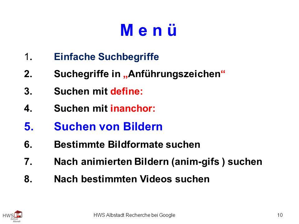 HWS Albstadt Recherche bei Google 10 M e n ü 1.