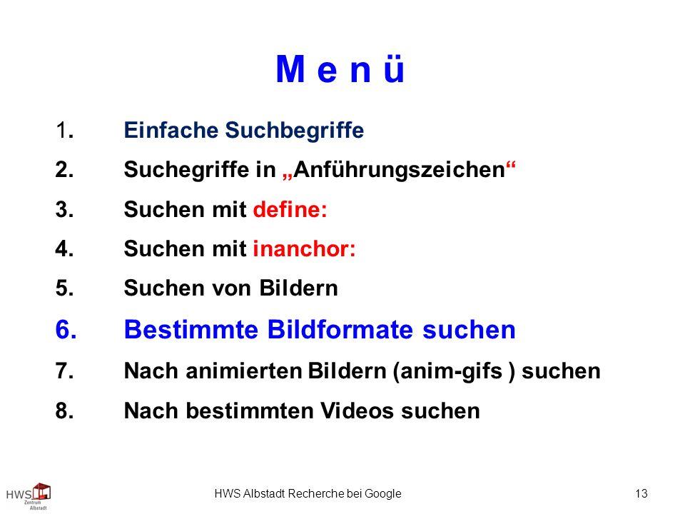 HWS Albstadt Recherche bei Google 13 M e n ü 1.