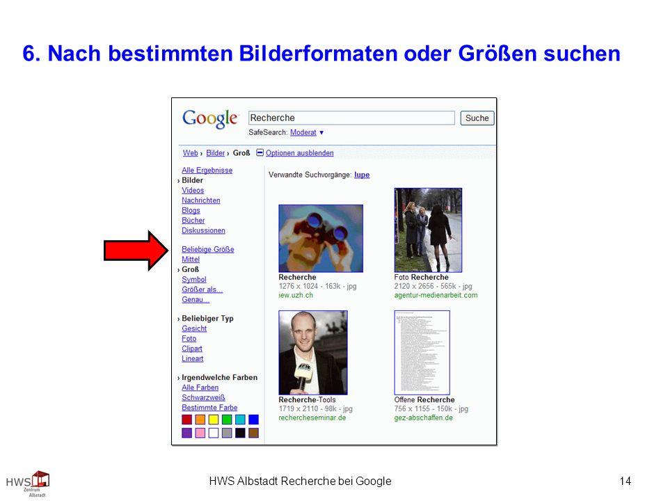 HWS Albstadt Recherche bei Google 14 6. Nach bestimmten Bilderformaten oder Größen suchen